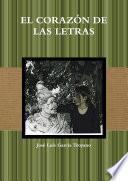 EL CORAZÓN DE LAS LETRAS