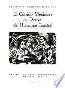 El corrido mexicano no deriva del romance español