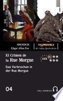 El Crimen de la Rue Morgue - Zweisprachig Spanisch-Deutsch