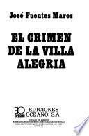 El crimen de la Villa Alegría
