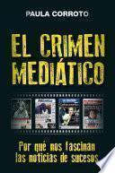 El crimen mediático