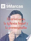 El cristiano, la iglesia local y la pornografía