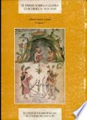 El debate sobre la guerra chichimeca, 1531-1585