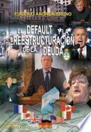 El default y la reestructuración de la deuda