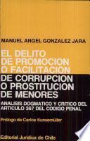 El delito de promoción o facilitación de corrupción o prostitución de menores