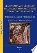El denominado Cronicón de Guillem Mascaró (†1405) y sus continuaciones: introducción, edición y traducción