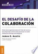 El Desafio De La Colaboracion/ The Colaboration Challenge