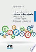 El desarrollo de la reforma universitaria en España y el Espacio Europeo de Educación Superior