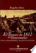 El desastre de 1812 en Venezuela