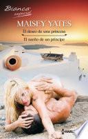 El deseo de una princesa/El sueño de un príncipe