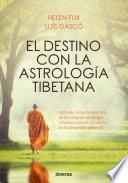 El destino con la astrología tibetana
