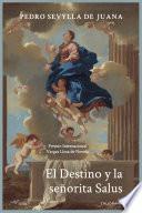 El Destino y la señorita Salus