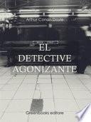 El detective agonizante