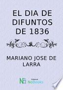 El dia de difuntos de 1836