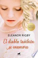 El Diablo También Se Enamora (Premio Vergara de Novela Romantica 2019)