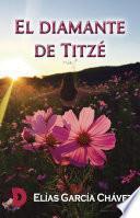 El diamante de Titzé