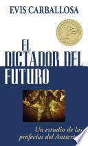 El dictador del futuro
