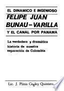 El dinámico e ingenioso Felipe Juan Bunau-Varilla y el canal por Panamá