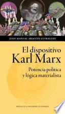 El dispositivo Karl Marx