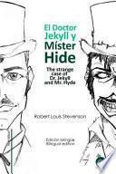 El Doctor Jekyll Y Mr. Hide / The Strange Case Of Dr. Jekyll And Mr. Hyde