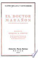 El doctor Marañón (una filosofía de la biología)