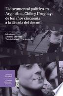 El documental político en Argentina, Chile y Uruguay