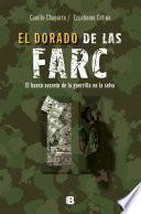 El dorado de las FARC