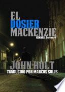 El Dosier Mackenzie