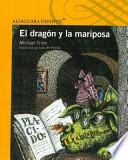 El dragn y la mariposa / The Dragon and the Butterfly
