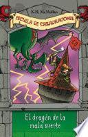 El dragón de la mala suerte (Escuela de Cazadragones 9)