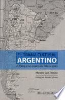 El drama cultural argentino, o por qué no somos un país en serio
