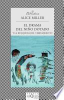 El drama del nino dotado/ The Drama of the Gifted Child