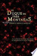 El Duque de Tres Montañas