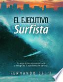 El Ejecutivo Surfista
