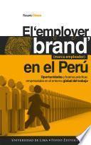 El employer brand (marca empleador) en el Perú