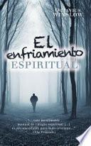 El Enfriamiento Espiritual (Personal Declension and Spiritual Revival of the Soul)