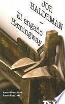El Engaño Hemingway