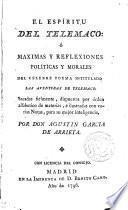 El espíritu del Telémaco o Máximas y reflexiones políticas y morales del célebre poema ... aventuras de Telémaco