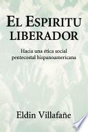 El Espíritu liberador