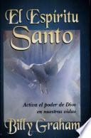 El Espiritu Santo/Holy Spirit