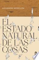 El estado natural de las cosas (Caballo de Troya 2016, 3)