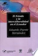 El Estado y la interculturalidad en el Ecuador