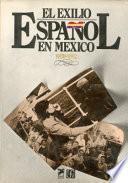 El Exilio español en México, 1939-1982