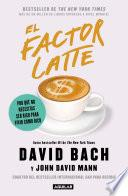 El factor Latte