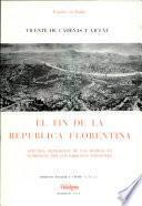 El fin de la Republica Florentina