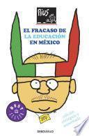 El fracaso de la educación en México (Colección Rius)