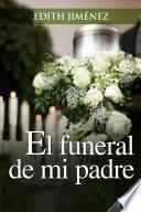 El funeral de mi padre