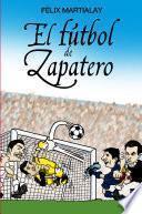 El fútbol de Zapatero