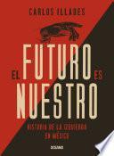 El futuro es nuestro