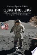 El gran fraude lunar